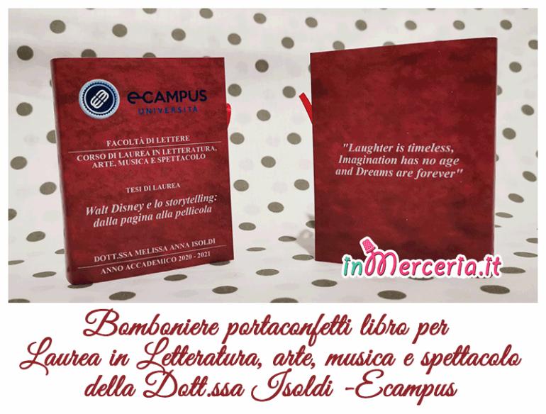 Bomboniere portaconfetti libro per  Laurea in Letteratura, arte, musica e spettacolo della Dott.ssa Isoldi -Ecampus