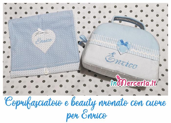 Coprifasciatoio e #beauty con cuore per #Enrico